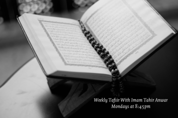 Thumbnail for Weekly Tafsir With Imam Tahir Anwar (Online)