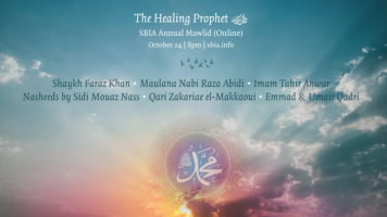 Thumbnail for The Healing Prophet ﷺ: SBIA Annual Mawlid